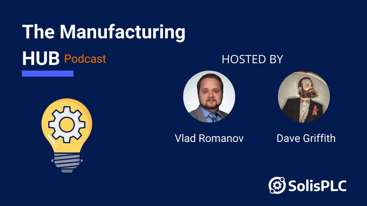 The Manufacturing Hub Podcast